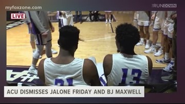 ACU Dismisses Jalone Friday and BJ Maxwell