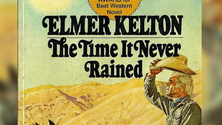 """The Time It Never Rained"" by Elmer Kelton"